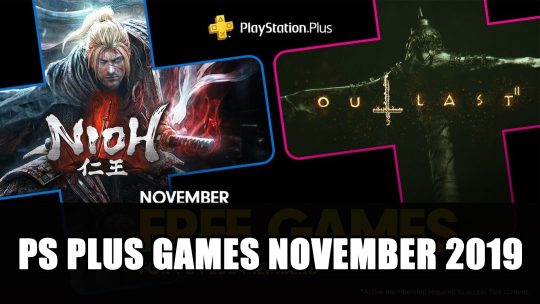 Nioh and Outlast 2 Join November's Free PS Plus Games