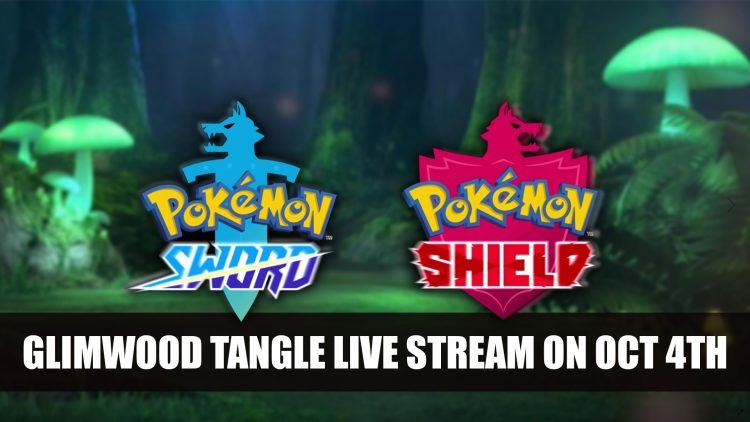 Pokemon Sword and Shield 'Pokemon Live Camera: Glimwood Tangle' Live Stream set for October 4th