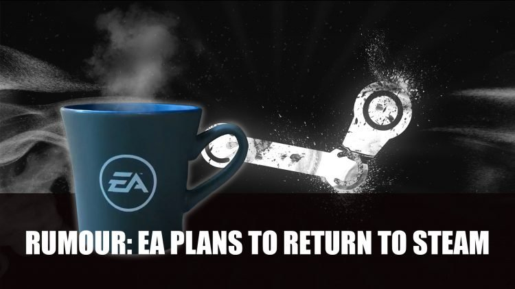 Rumour: EA Could Be Hinting Its Return to Steam