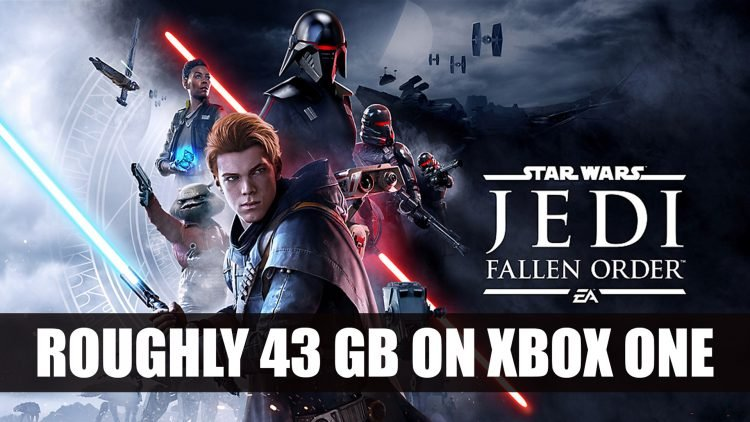 Star Wars Jedi: Fallen Order Will be 43 GB on Xbox One