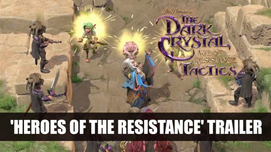 The Dark Crystal: Age of Resistance Tactics 'Heroes of the Resistance' Trailer