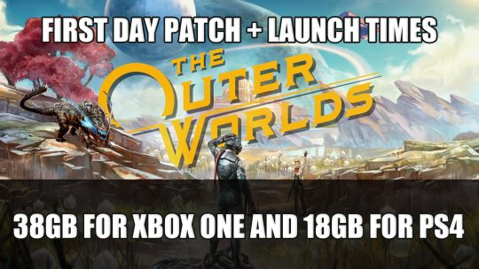 The Outer Worlds Day One Patch is 38GB for Xbox One and 18GB for PS4