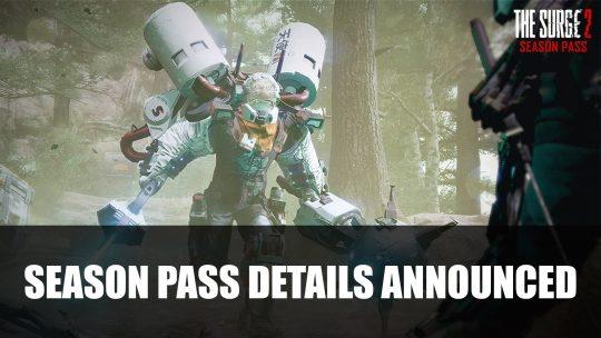 The Surge 2 Season Pass Details Announced