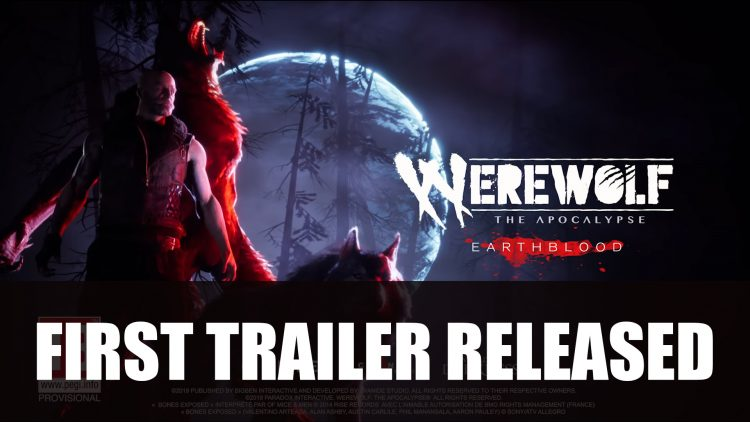 Werewolf: The Apocalypse – Earthblood Releases First Trailer
