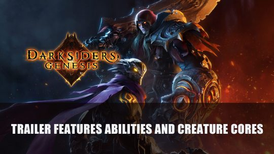 Darksiders Genesis Abilities Trailer