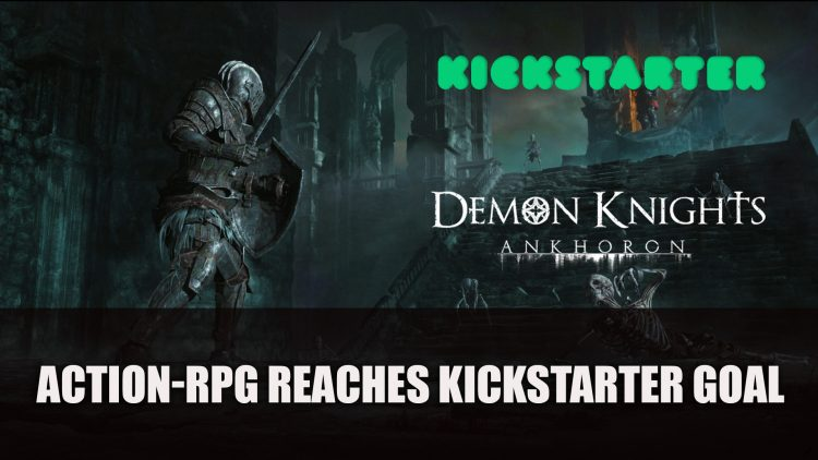 Demon Knights of Ankhoron Action-RPG Gets Funded on Kickstarter