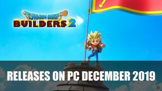 Dragon Quest Builders 2 Comes to PC This December 2019