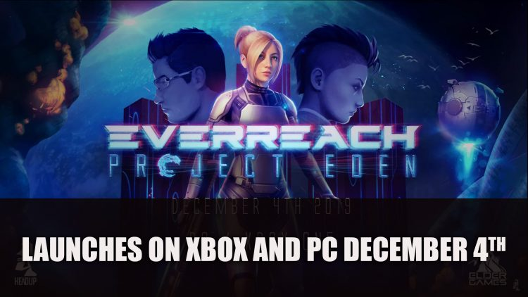 Everreach: Project Eden for Xbox One and PC Launches December 4th