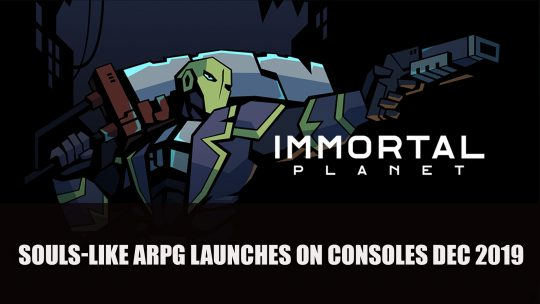 Immortal Planet ARPG Launches on Consoles This December