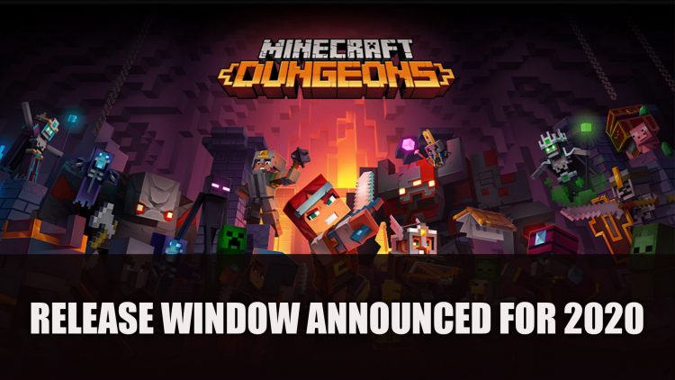 Minecraft Dungeons Release Window Announced