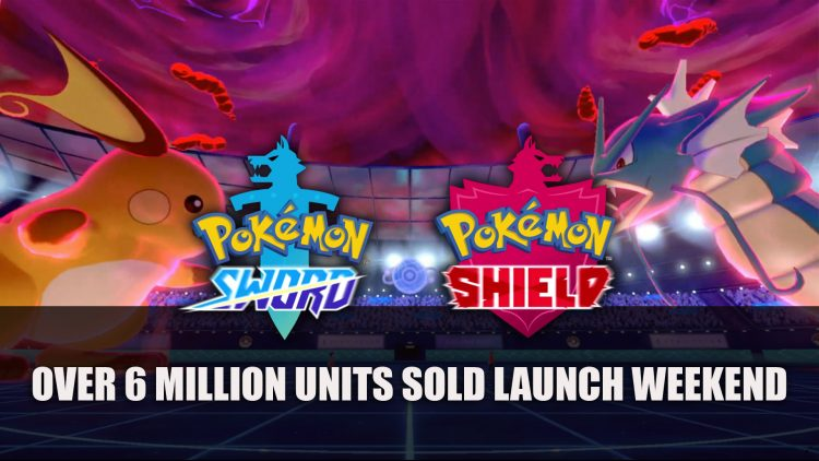 Pokemon Sword and Shield Sells Over 6 Million Units Launch Weekend