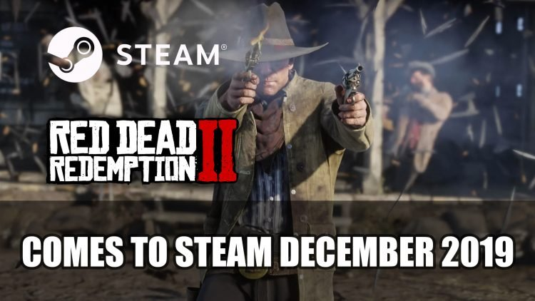 Red Dead Redemption 2 Will Launch on Steam December 5th