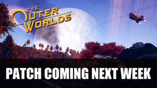 The Outer Worlds Patch Coming Next Week