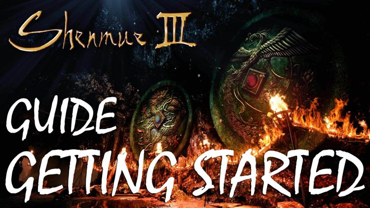 Shenmue 3 Getting Started Guide