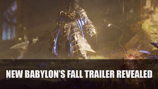 Babylon's Fall New Trailer Revealing Hack and Slash Action