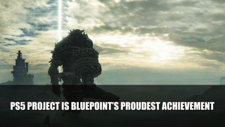 Bluepoint Says Their Next Game for PS5 is Their Proudest Achievement Yet