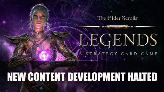 The Elder Scrolls: Legends New Content Development Halted
