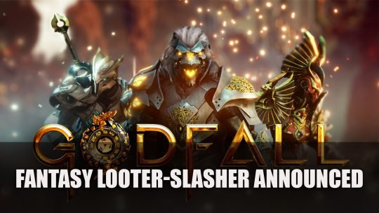 Godfall A Playstation 5 Looter and Slasher Announced