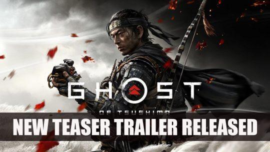 New Ghost of Tsushima Teaser Trailer Released