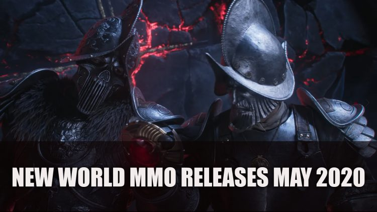 New World MMO Releases May 2020