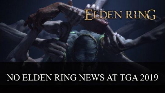 No Elden Ring News at TGA 2019