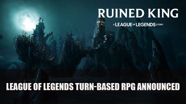 Ruined King a League of Legends Turn-Based RPG Announced
