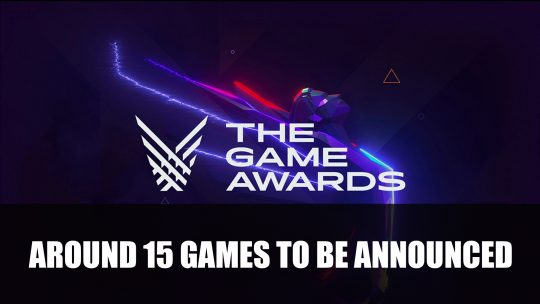 The Game Awards 2019 Will Have Around 15 New Games Announced
