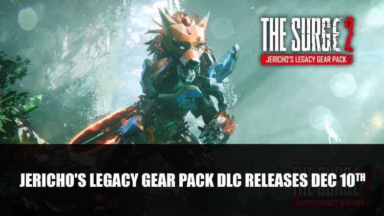 The Surge 2 Jericho's Legacy Gear Pack DLC Releases December 10th