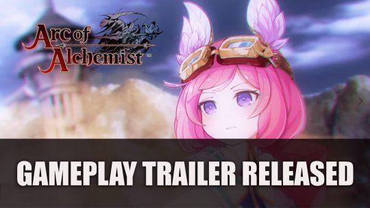 Arc of the Alchemist Gameplay Trailer