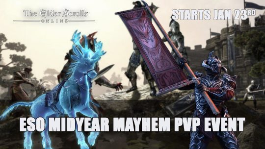 Elder Scrolls Online Midyear Mayhem PVP Event Starts January 23rd