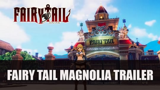 Fairy Tail Magnolia Trailer