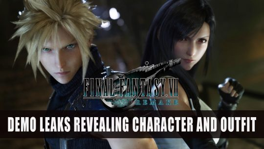 Final Fantasy VII Remake Demo Leaks Revealing Character and New Outfit