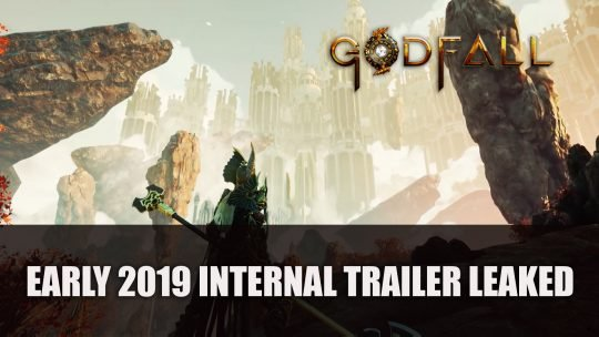 Godfall Early 2019 Internal Trailer Leaked