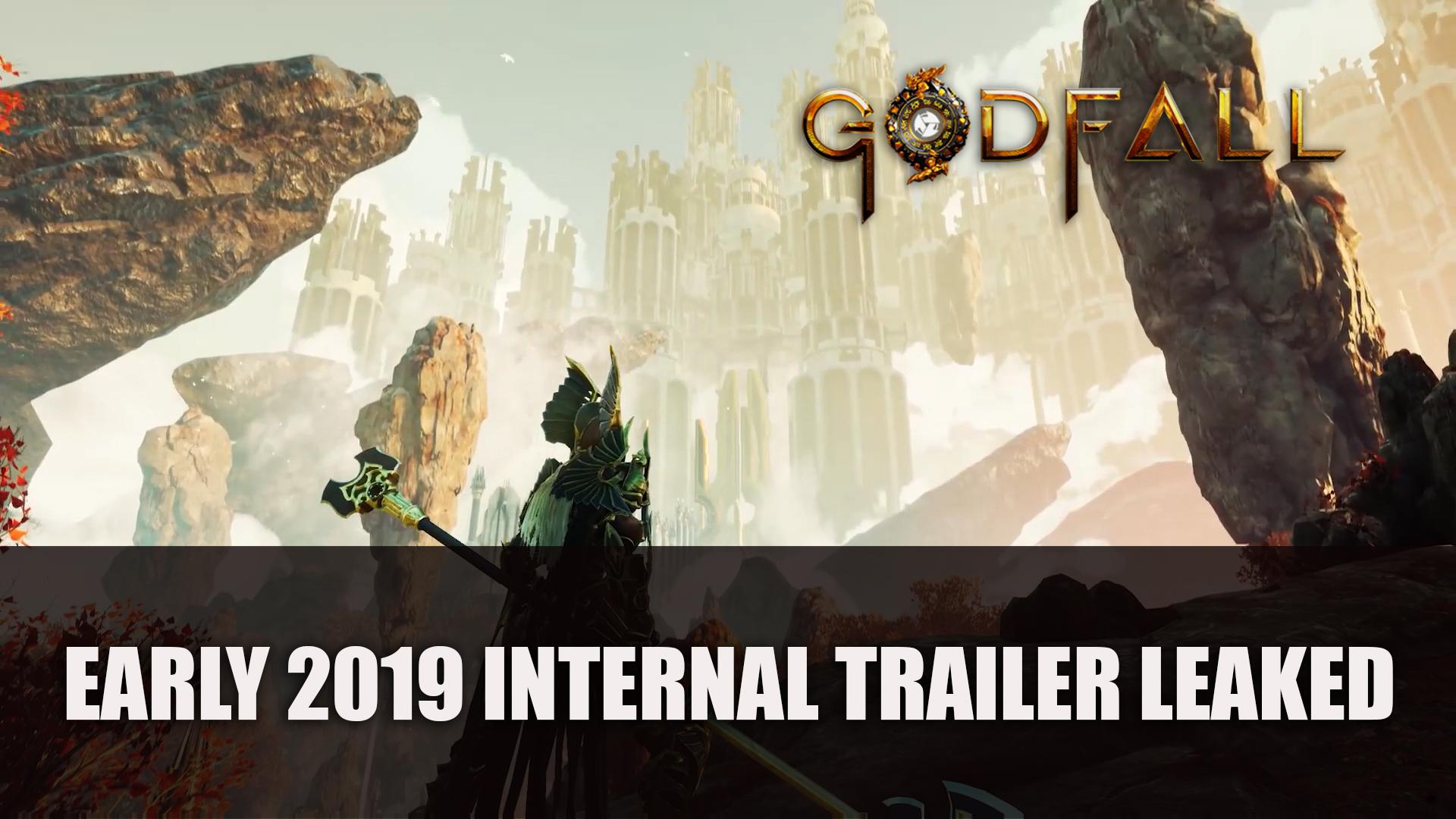 Godfall Early 2019 Internal Trailer Leaked Fextralife