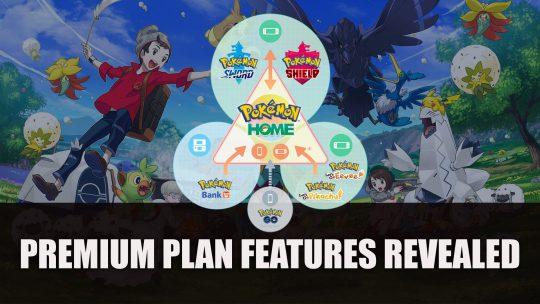 Pokemon Home Premium Plan Features Revealed