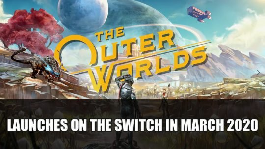 The Outer Worlds Will Launch on the Switch in March