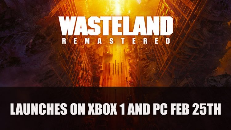 Wasteland Remastered for Xbox One and PC Launches February 25th