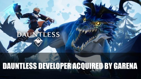 Dauntless Developer Phoenix Labs Acquired by Publisher Garena
