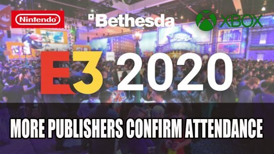 Nintendo Xbox Bethesda and Ubisoft Are Few of the First Publishers Confirmed for E3 2020