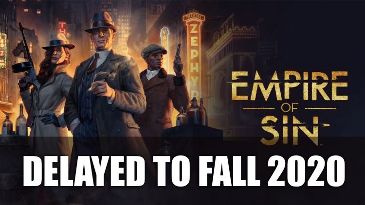 Empire of Sin Delayed to Fall 2020