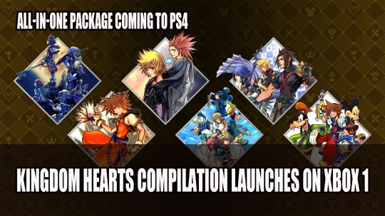 Kingdom Hearts HD 1.5 + 2.5 ReMIX and Kingdom Hearts HD 2.8 Final Chapter Prologue Release on Xbox One