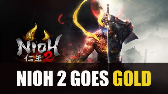 Nioh 2 Goes Gold Ready for March Release
