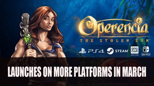 Operencia: The Stolen Sun Releases on PS4, Switch, Steam and GOG on March 31st