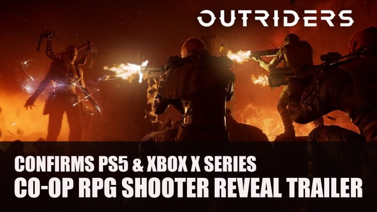 Outriders Action-RPG Co-op Shooter is Coming to PS5 and Xbox Series X