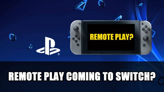 Playstation Remote Play Might Be Coming to the Nintendo Switch