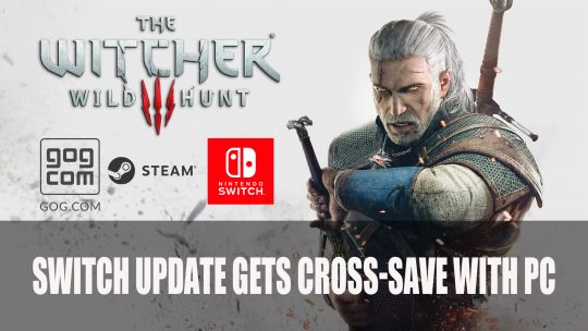 Witcher 3 on Switch Gets PC Cross-save