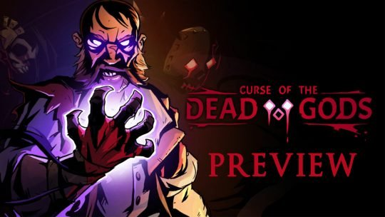 Curse of the Dead Gods Preview – An Addictive Punishing Roguelite