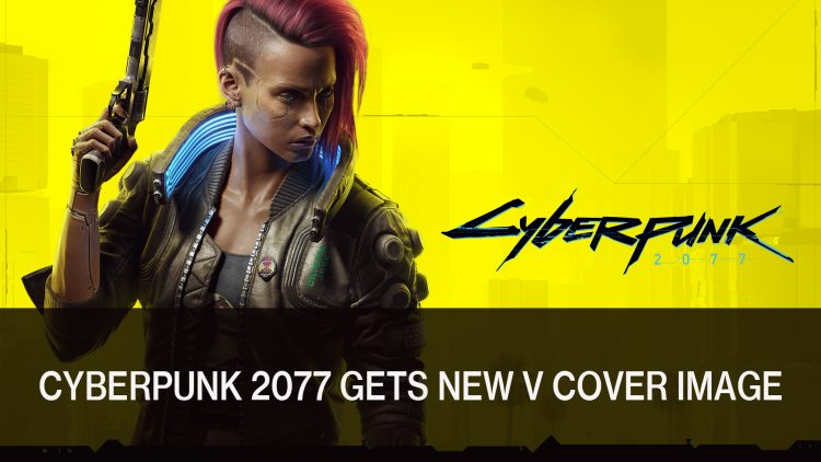 Cyberpunk 2077 Celebrates International Women's Day with a New Image of V