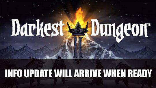 "Darkest Dungeon II Info Update Will Arrive ""When the Stars are Right"""