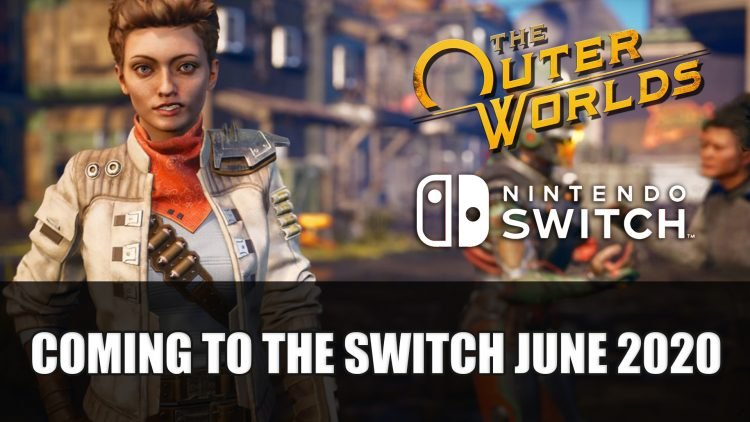 The Outer Worlds for Switch Release This June